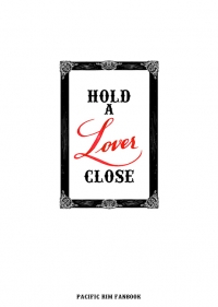 Hold a lover close