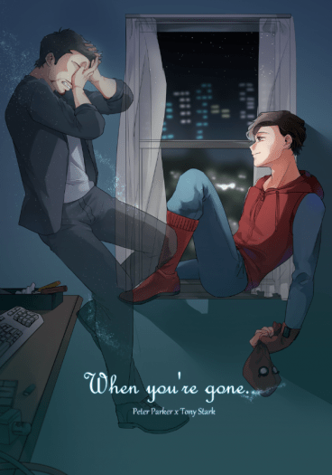 MCU 蟲鐵小說本 When you're gone...