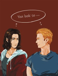 you look so...
