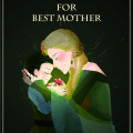 Best Mother in whole universe