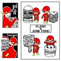 FLASH x JUNKFOOD